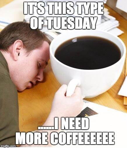 tuesday coffee meme