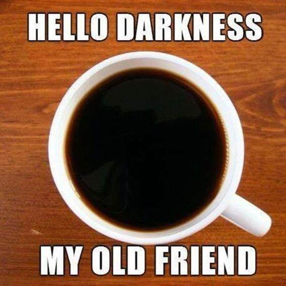 dark coffee meme